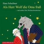 Als Herr Wolf die Oma fraß, 1 Audio-CD