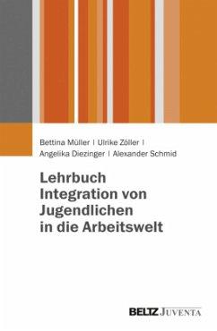 Lehrbuch Integration von Jugendlichen in die Ar...