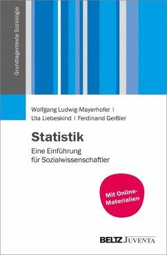 Statistik - Ludwig-Mayerhofer, Wolfgang; Liebeskind, Uta; Geißler, Ferdinand
