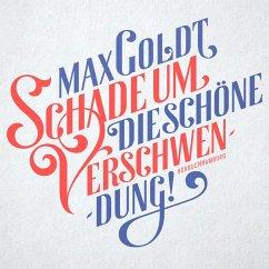 Schade um die schöne Verschwendung!, 2 Audio-CDs - Goldt, Max