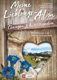 Meine Lieblings-Alm Chiemgau & Berchtesgaden