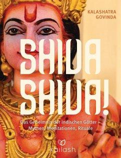 Shiva Shiva!