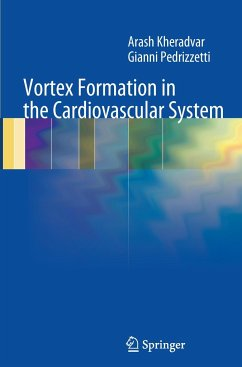 Vortex Formation in the Cardiovascular System - Kheradvar, Arash; Pedrizzetti, Gianni
