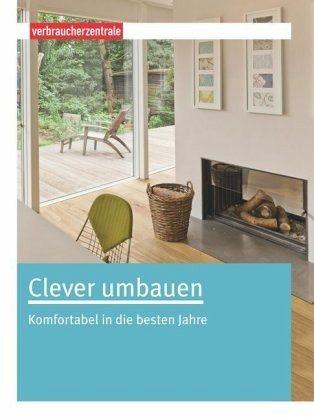 clever umbauen von carina frey buch. Black Bedroom Furniture Sets. Home Design Ideas