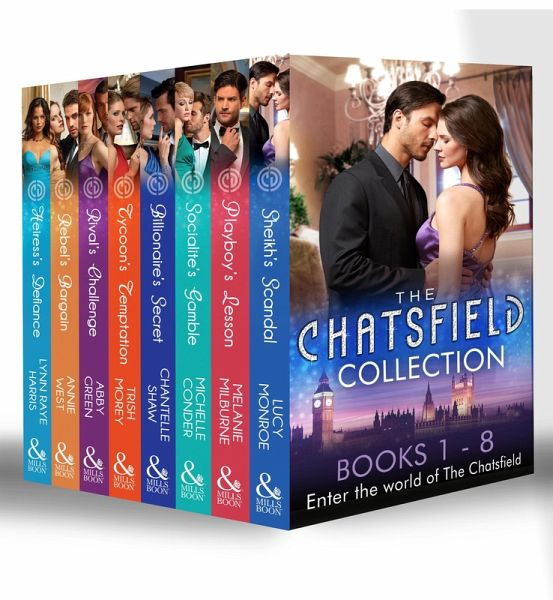 The Chatsfield Collection Books 1-8: Sheikhs Scandal / Playboys Lesson /  Socialites Gamble / Billionaires Secret / Tycoons Temptation / Rivals