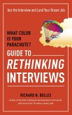 What Color Is Your Parachute? Guide to Rethinking Interviews (eBook, ePUB)