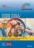 Starke Spiele - Starke Kinder (eBook, ePUB)