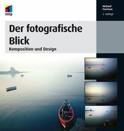 Der fotografische Blick (eBook, PDF) - Freeman, Michael