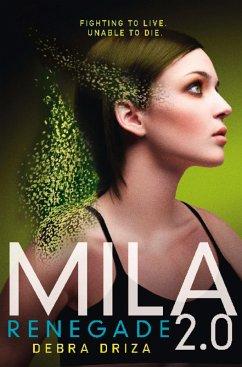 Mila 2.0: Renegade