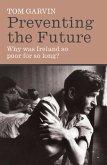 Preventing the Future (eBook, ePUB)