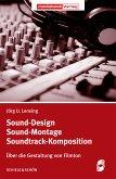 Sound-Design, Sound-Montage, Soundtrack-Komposition (eBook, ePUB)