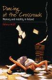 Dancing At the Crossroads (eBook, ePUB)