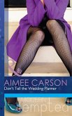 Don't Tell the Wedding Planner (Mills & Boon Modern Tempted) (One Night in New Orleans, Book 2) (eBook, ePUB)