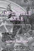 The Impossible Exile (eBook, ePUB)