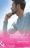 Nine Months to Change His Life (Mills & Boon Cherish) (The Logan Twins, Book 1) (eBook, ePUB)