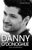 Danny O'Donoghue - The Biography (eBook, ePUB)