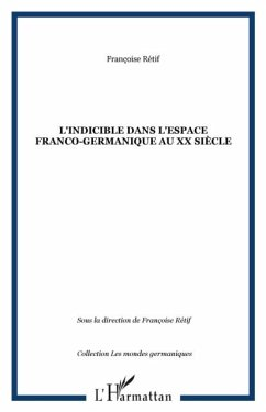 L'indicible dans l'espace franco-germanique au XX siecle (eBook, PDF)