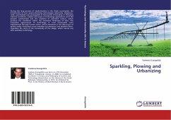 Sparkling, Plowing and Urbanizing - Evangelidis, Vasileios