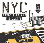 NYC Basic Tips and Etiquette (eBook, ePUB)