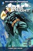 Batman: The Dark Knight 03: Liebe und Wahn