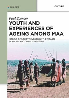 Youth and Experiences of Ageing among Maa - Spencer, Paul