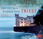 Die trüben Wasser von Triest / Commissario Benussi Bd.1 (5 Audio-CDs)