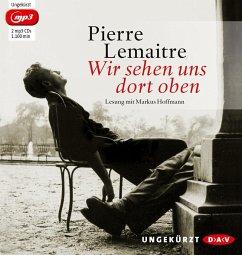 Wir sehen uns dort oben / Die Kinder der Katastrophe Bd.1 (2 MP3-CDs) - Lemaitre, Pierre