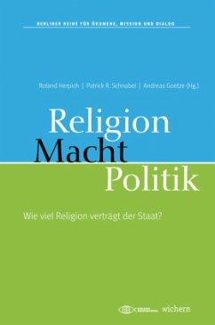 Macht, Religion, Politik