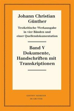 Textkritische Werkausgabe 1. Quellendokumentation - Günther, Johann Christian