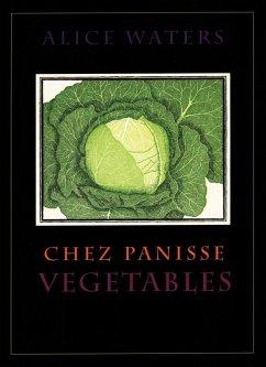 Chez Panisse Vegetables (eBook, ePUB) - Waters, Alice L.