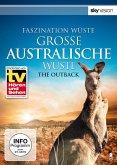 Faszination Wüste: Große australische Wüste - Outback