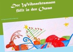 Der Weihnachtsmann fällt in den Ozean (eBook, ePUB)