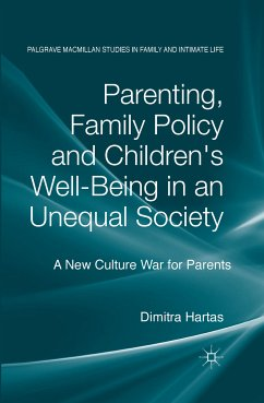 Parenting, Family Policy and Children's Well-Being in an Unequal Society (eBook, PDF)