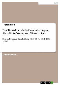 Das Rücktrittsrecht bei Vereinbarungen über die Auflösung von Mietverträgen (eBook, PDF)