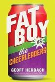 Fat Boy vs. the Cheerleaders (eBook, ePUB)