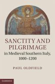 Sanctity and Pilgrimage in Medieval Southern Italy, 1000-1200 (eBook, PDF)