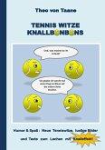 Tennis Witze Knallbonbons - Humor & Spaß: Neue Tenniswitze, lustige Bilder und Texte zum Lachen mit Knalleffekt (eBook, ePUB)