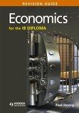 Economics for the IB Diploma Revision Guide (eBook, ePUB)