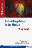 Behandlungsfehler in der Medizin (eBook, ePUB)