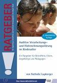 Auditive Verarbeitungs- und Wahrnehmungsstörung im Kindesalter (AVWS) (eBook, ePUB)