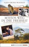 Mtitos Weg in die Freiheit (eBook, ePUB)