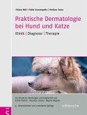 Praktische Dermatologie bei Hund und Katze (eBook, PDF)