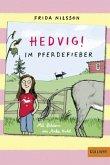 Im Pferdefieber / Hedvig! Bd.2