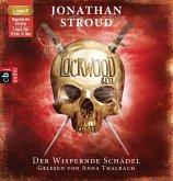 Der wispernde Schädel / Lockwood & Co. Bd.2 (2 Audio-CDs)