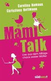 Mami-Talk (eBook, ePUB)