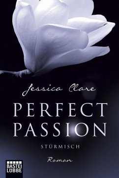Stürmisch / Perfect Passion Bd.1 - Clare, Jessica