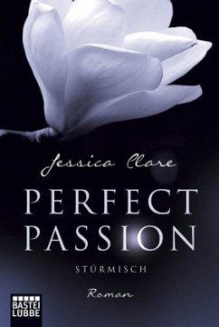 Stürmisch / Perfect Passion Bd.1