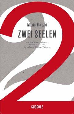Zwei Seelen - Harezki, Maxim