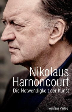 »... es ging immer um Musik« - Harnoncourt, Nikolaus