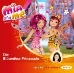 Die Blütenfest-Prinzessin / Mia and me Bd.9 (1 Audio-CD)